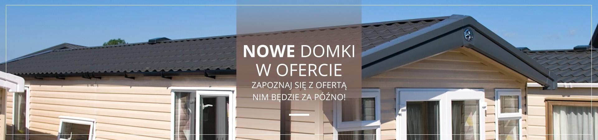 Nowe domki